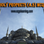 Holy Prophets (A.S) Islamic Studies MCQs