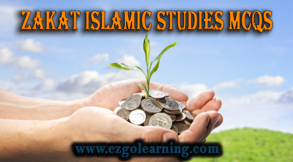 Zakat Islamic Studies MCQs