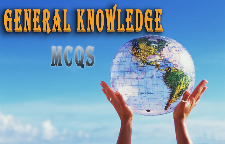 General Knowledge MCQs Nts,Fpsc,Kppsc,Ppsc,Spsc - Easy Go